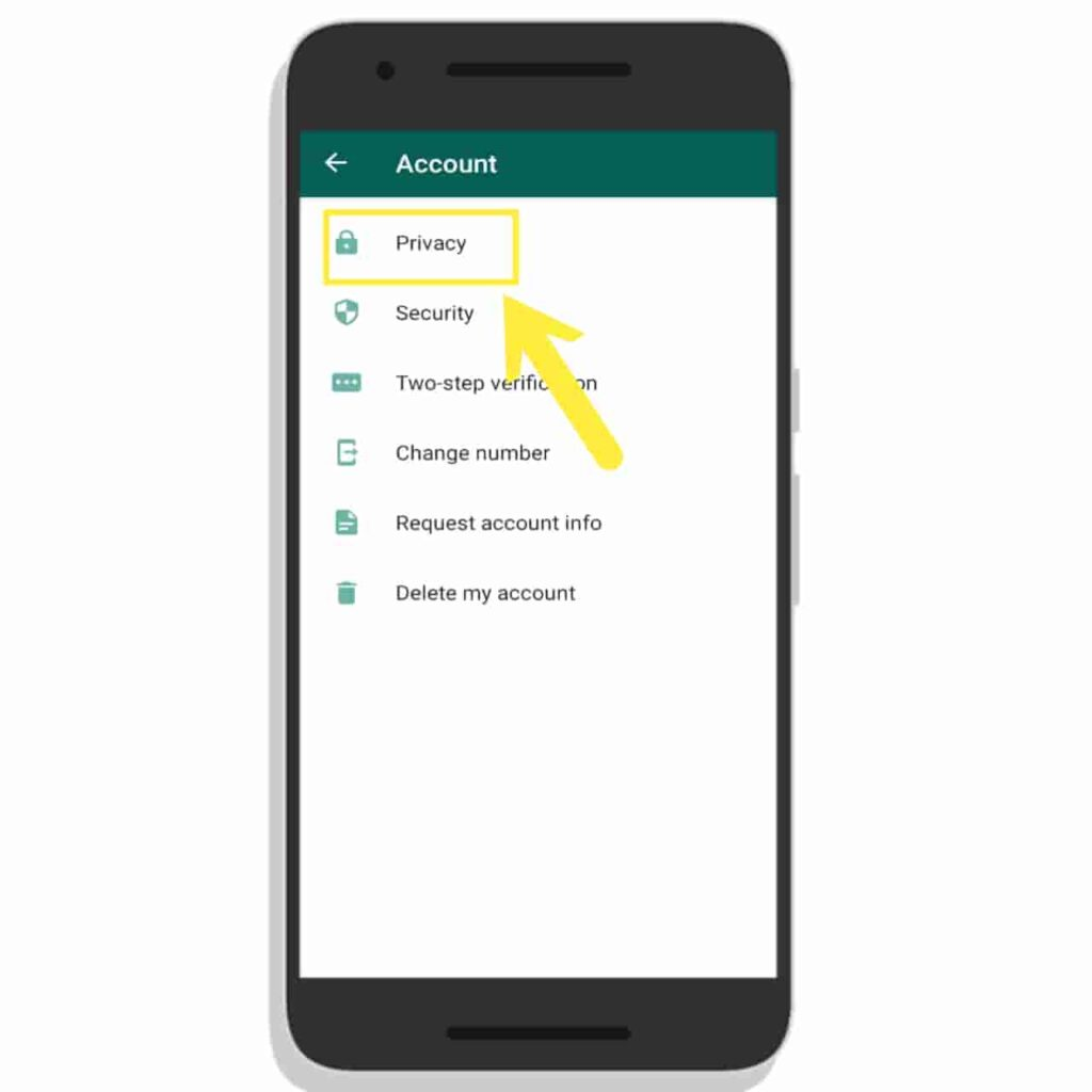 Click on Privacy Option in WhatsApp