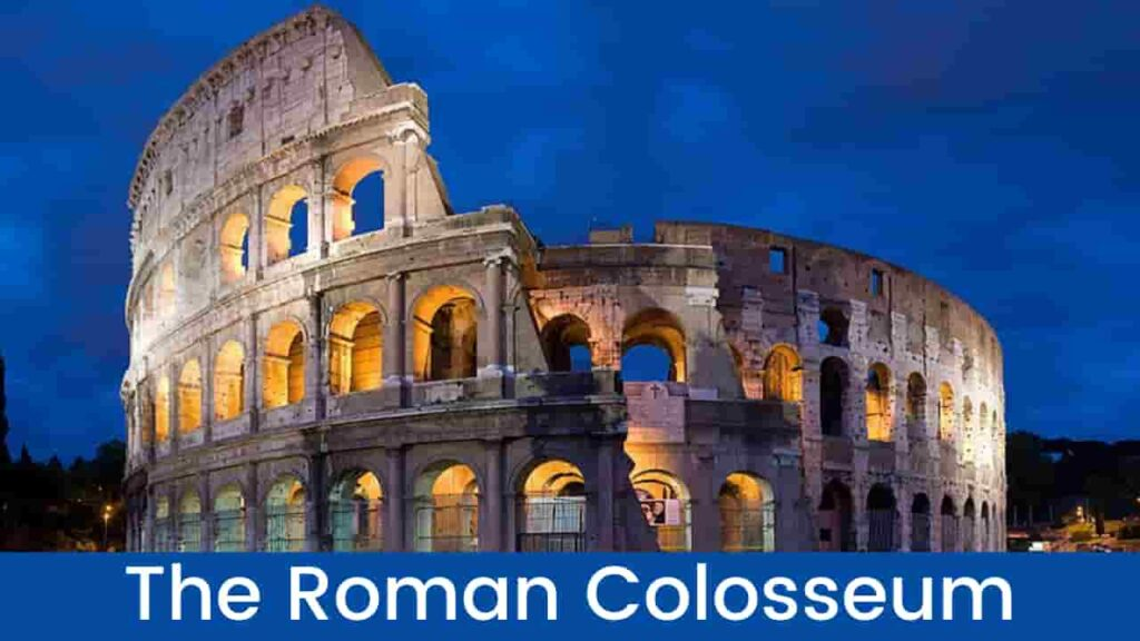 The Roman Colosseum History in Hindi